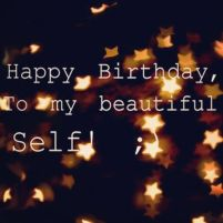 Cute Birthday Quotes for yourself